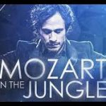 Mozart in the Jungle serie de Tv. La Excéntrica Comedia de la Música Clásica